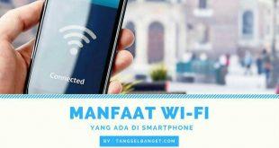 manfaat-wifi-yang-ada-di-smartphone