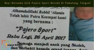 di pamulang tangsel ada bayi bernama pajero sport